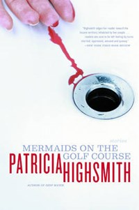 Mermaids on the Golf Course   Patricia Highsmith  