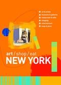 Art/Shop/Eat New York | auteur onbekend |
