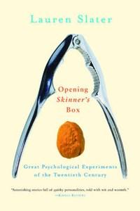 Opening Skinner's Box | Lauren Slater |