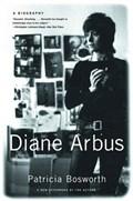 Diane Arbus | Patricia Bosworth |