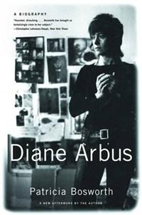 Diane Arbus   Patricia Bosworth  