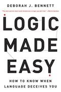 Logic Made Easy | Deborah J. Bennett |