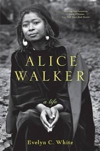 Alice Walker | Evelyn C. White |