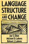 Language Structure and Change   Jay S. Efran ; Michael D. Lukens ; Robert J. Lukens  