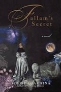 Fallam's Secret | Denise Giardina |