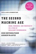 The Second Machine Age   Brynjolfsson, Erik (mit) ; McAfee, Andrew (mit)  