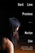 Hard Love Province - Poems | Marilyn Chin |