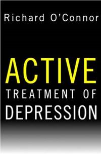 Active Treatment of Depression | Richard O`connor |