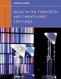 Anthology for Music in the Twentieth and Twenty-First Centuries | Joseph (tufts University) Auner |