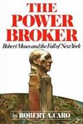 The Power Broker   Robert A. Caro  