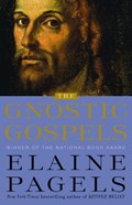 The Gnostic Gospels   Elaine H. Pagels  