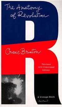 The Anatomy of Revolution | Crane Brinton |