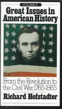 Great Issues in American History, Vol. II   HOFSTADTER,  Richard  