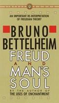 Freud and Man's Soul | Bruno Bettelheim |