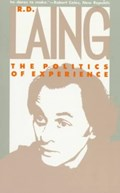 The Politics of Experience | R. D. Laing |
