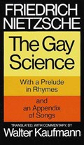 The Gay Science   Friedrich Nietzsche  