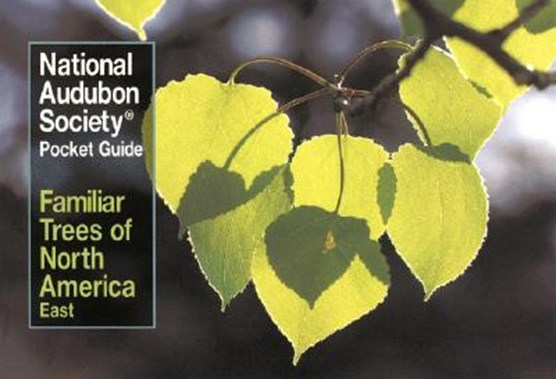National Audubon Society Pocket Guide to Familiar Trees