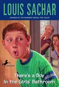 There's a Boy in the Girls' Bathroom | Louis Sachar |