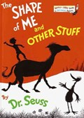 The Shape of Me and Other Stuff   Dr. Seuss  