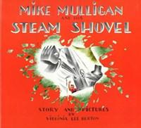 Mike Mulligan and His Steam Shovel | Virginia Lee Burton |