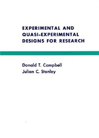 Experimental and Quasi-Experimental Designs for Research | Campbell, Donald T. ; Stanley, Julian C. |