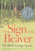 The Sign of the Beaver | Elizabeth George Speare |