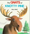 The Gnats of Knotty Pine | Bill Peet |