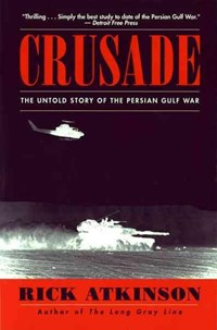 Crusade   Rick Atkinson  