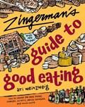 Zingerman's Guide to Good Eating   Ari Weinzweig  