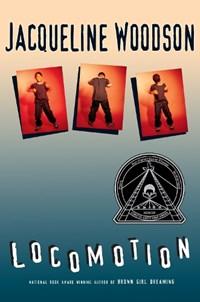 Locomotion   Jacqueline Woodson  