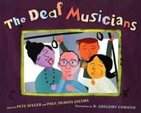 The Deaf Musicians | Pete Seeger & Paul DuBois Jacobs |