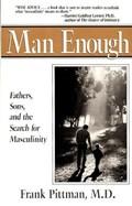 Man Enough   Frank S. Pittman  
