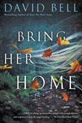 Bring Her Home | David Bell |
