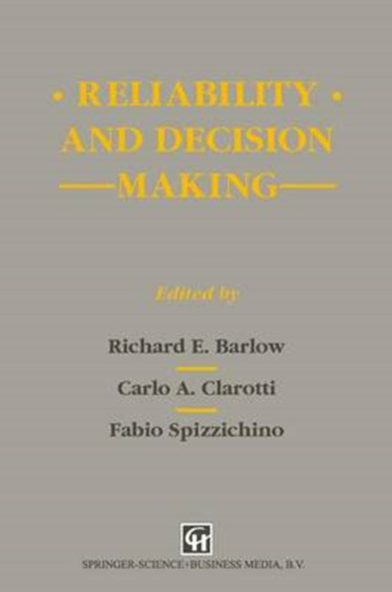 Reliability and Decision Making