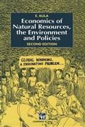 Economics of Natural Resources, the Environment and Policies   Erhun Kula  