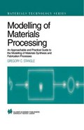 Modelling of Materials Processing | Gregory C. Stangle |