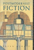 Postmodernist Fiction | Brian McHale |