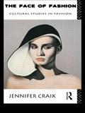 The Face of Fashion | Jennifer Craik |