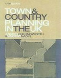 Town and Country Planning in the UK   Barry Cullingworth  