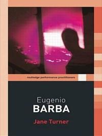 Eugenio Barba | Jane Turner |