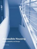 Accessible Housing | Rob (king's College London, University of London, Uk) Imrie |