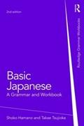 Basic Japanese | Hamano, Shoko (the George Washington University, Usa) ; Tsujioka, Takae (the George Washington University, Usa) |