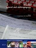 Arsenic: Natural and Anthropogenic   Eleonora Deschamps ; Jorg Matschullat  