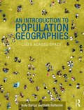 An Introduction to Population Geographies | Barcus, Holly R. (macalester College, Us) ; Halfacree, Keith (swansea University, UK.) |