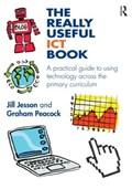 The Really Useful ICT Book   Jesson, Jill (sheffield Hallam University, Uk) ; Peacock, Graham (sheffield Hallam University, Uk)  