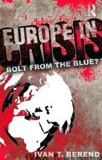 Europe in Crisis | Usa) Berend Ivan (university Of California Los Angeles |