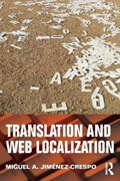 Jimenez-Crespo, M: Translation and Web Localization | Miguel A. Jimenez-Crespo |