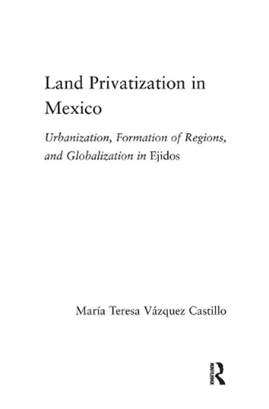 Land Privatization in Mexico