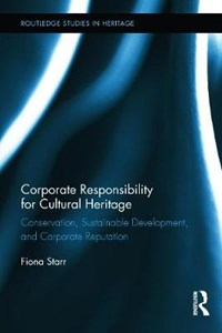 Corporate Responsibility for Cultural Heritage   Australia) Starr Fiona (deakin University  