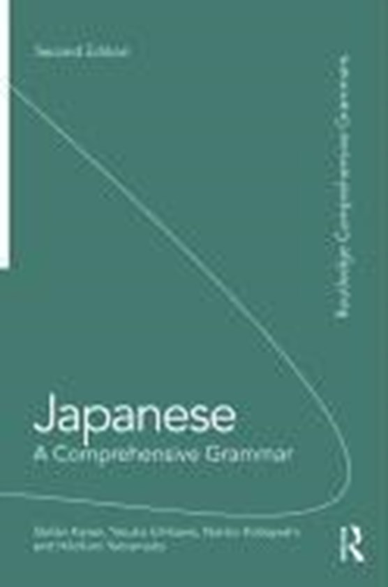 Japanese: A Comprehensive Grammar